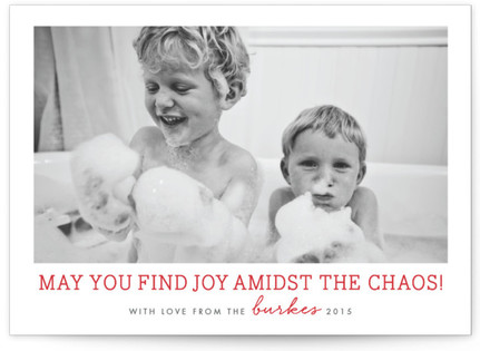 May You Find Joy Amidst the Chaos Christmas Photo Cards