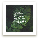 Rest & Breathe in the Fresh Air Quote