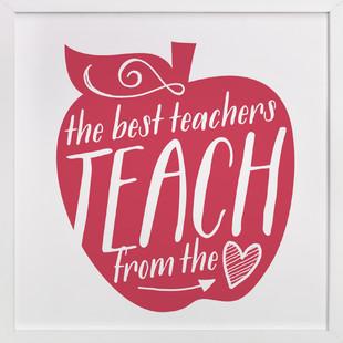 Teach From The Heart Art Print