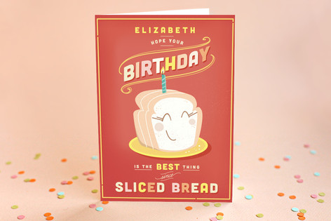 The Best Thing Since Sliced Bread Kid's Birthday Greeting Cards