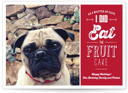 I Ate the Fruit Cake Holiday Photo Cards
