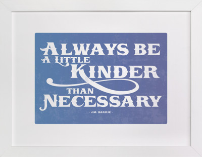A Little Kinder Children's Art Print