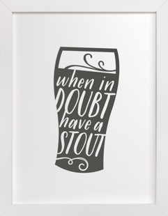 Have a Stout  Art Print