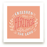 Children are a Heritage by Frooted Design