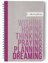Wishing. Hoping. Dreaming. Notebooks