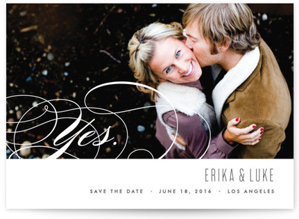 Yes. Save the Date Postcards