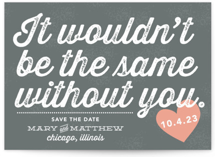 Without You Save the Date Cards