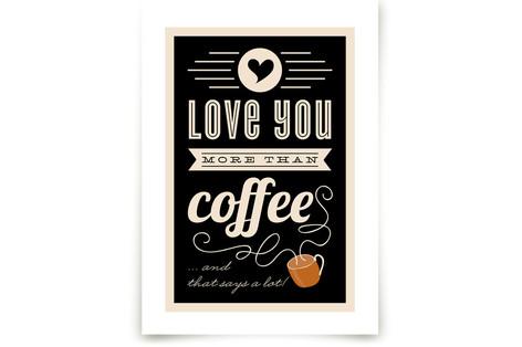 More Than Coffee Art Prints