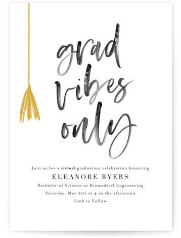 Grad vibes only Digital Graduation Party Invitations