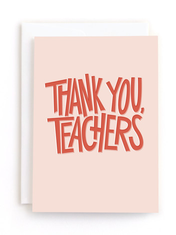 Thank You, Teachers Thank You Greeting Cards